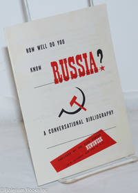 image of How Well Do You Know Russia? A Conversational Bibliography