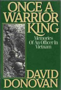 image of Once a Warrior King__Memoirs of an Officer in Vietnam