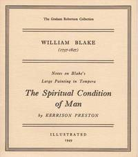 WILLIAM BLAKE (1757-1827):  Notes on Blake's Large Painting in Tempura, The Spiritual Condition of Man.; The Graham Robertson Collection