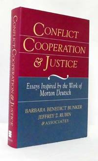 image of Conflict, Cooperation, and Justice Essays Inspired by the Work of Morton Deutsch