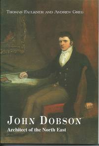 John Dobson: Architect of the north East