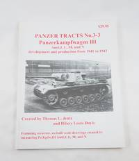 Panzerkampfwagen III Ausf. J, L, M, und N development and production from 1941 to 1943 Panzer...