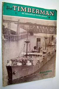 The Timberman, An International Lumber Journal, November, 1937, Volume XXXIX, Number 1