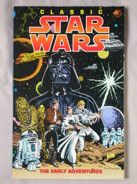 Classic Star Wars: The Early Adventures
