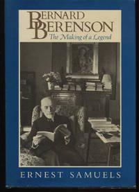 Bernard Berenson. The Making of a Legend.