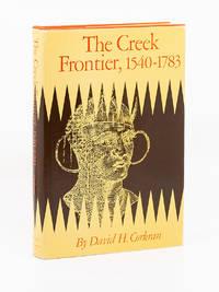 The Creek Frontier, 1540 - 1783