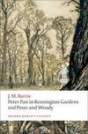 image of Peter Pan in Kensington Gardens and Peter and Wendy (Oxford World's Classics)