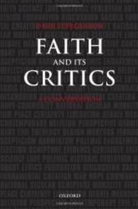 Faith and Its Critics: A Conversation (Gifford Lectures)