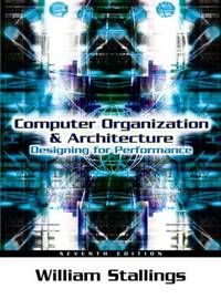 Computer Organization and Architecture: Designing for Performance