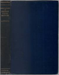 A Bibliography of British Naval History: A Biographical and Historical Guide to Printed and Manuscript Sources