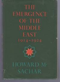 The Emergence of the Middle East: 1914-1924