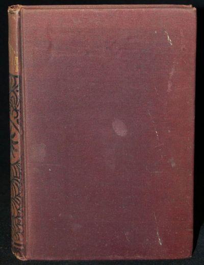 New York: Pollard & Moss, 1888. 1888 Edition. Hard Cover. Very Good binding. Binding sound with ligh...