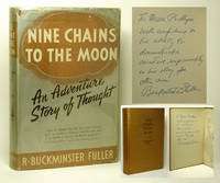 NINE CHAINS TO THE MOON. Inscribed by  R. Buckminster Fuller - Signed First Edition - 1938 - from TBCL  The Book Collector's Library and Biblio.com