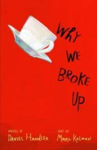 Why We Broke Up by Daniel Handler - Paperback - 2012-08-06 - from Books Express and Biblio.com