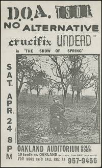 [Punk Flyer]: D.O.A., T.S.O.L., No Alternative, Crucifix, and Undead in 'The Show of Spring'
