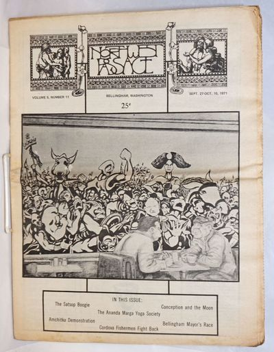 Bellingham, WA: Northwest Passage, 1971. Newspaper. 32p., folded tabloid, paper toned, illus., some ...