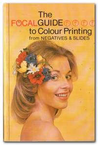 image of The Focal Guide To Colour Printing From Negatives And Slides