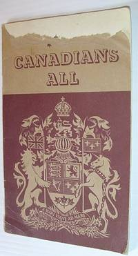 Canadians All by  Watson Kirkconnell - Paperback - First Edition - 1941 - from RareNonFiction.com (SKU: 115a9446)