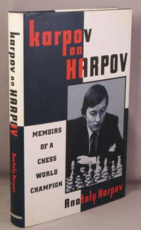 Karpov on Karpov; Memoirs of a Chess World Champion