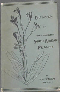 Cultivation  Of  Non-Succulent  South  African  Plants