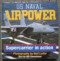 image of US NAVAL AIRPOWER:  SUPERCARRIER IN ACTION.