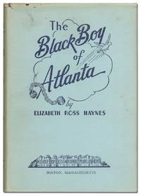 The Black Boy of Atlanta by HAYNES, Elizabeth Ross - 1952