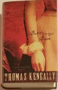 BETTANY'S BOOK by  Thomas Keneally - Signed First Edition - 2000 - from Bert Babcock - Bookseller, LLC (SKU: 26582)
