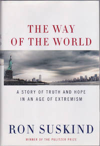 image of The Way of the World: A Story of Truth and Hope in an Age of Extremism