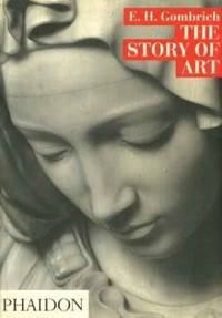 The Story of Art by Gombrich, Ernst H