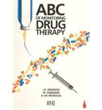 ABC of Monitoring Drug Therapy (ABC Series)