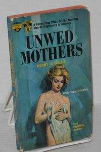 Unwed mothers with case histories