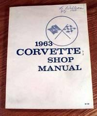 Corvette Stingray Shop Manual 1963.