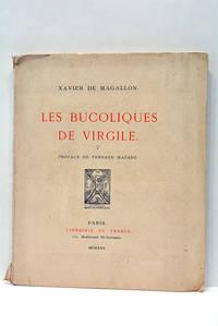 Les Bucoliques de Virgile. Préface de Fernand Mazade.