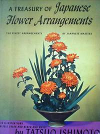 A Treasury of Japanese Flower Arrangements by Famous Japanese Masters