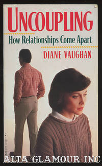 UNCOUPLING: How Relatioinships Come Apart