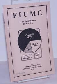 image of Fiume: the superlatively Italian city