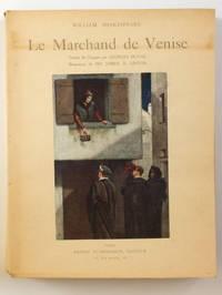 Le Marchand de Venise, traduit de l'anglais par Georges Duval. Illustrations de Sir James D. Linton.