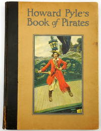 image of Howard Pyle's Book of Pirates : Fiction, Fact and Fancy Concerning the Buccaneers & Marooners of the Spanish Main