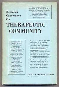 Research Conference on Therapeutic Community held at Manhattan State Hospital, Ward's Island, NY