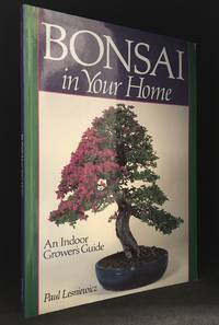 Bonsai in Your Home; An Indoor Grower's Guide