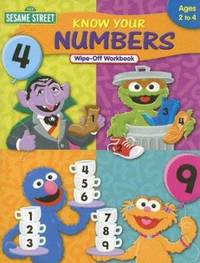 Sesame Street Know Your Numbers Wipe-off Workbook : Ages 2 To 4 by Learning Horizons - 2005