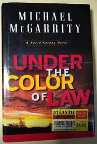 Under the Color of Law: A Kevin Kerney Novel