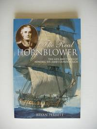 image of The Real Hornblower  -  The Life and Times of Admiral Sir James Gordon, GCB