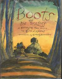 BOOTS AND HIS BROTHERS   A Norwegian Tale Retold.