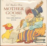 TAIL FEATHERS FROM MOTHER GOOSE