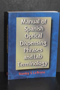 image of Manual of Spanish Optical Dispensing Phrases and lab Terminology