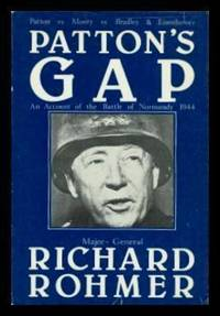 PATTON'S GAP - An Account of the Battle of Normandy 1944