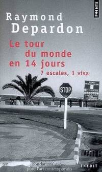 Le tour du monde en 14 jours: 7 escales, 1 visa