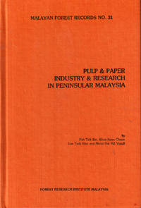 Pulp & Paper Industry and Research in Peninsular Malaysia