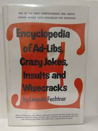 Encyclopedia of Ad-libs, Crazy Jokes, Insults, and Wisecracks